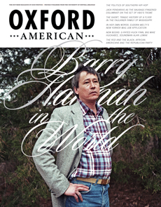 The Oxford American Barry Hannah Issue