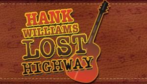 Hank Williams Lost Highway at Grand Rivers Variety