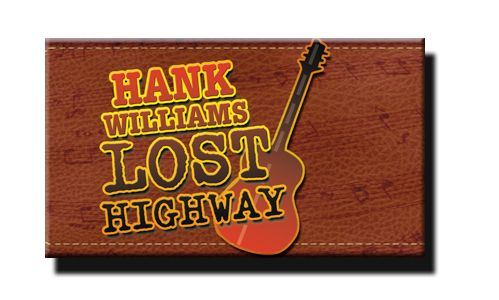 Hank Williams Lost Highway at Grand Rivers Variety