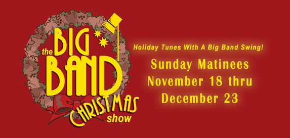 Big Band Christmas Show at Grand Rivers Variety