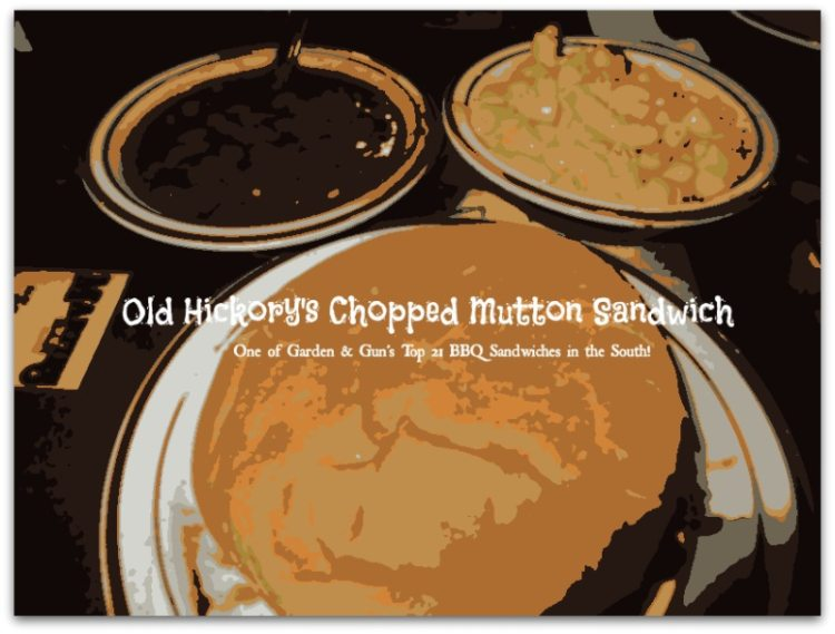 Old Hickory Chopped Mutton Sandwich - One of the Top 21 BBQ Sandwiches in the South!