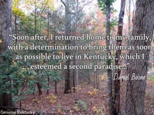 Daniel Boone Quote About Kentucky