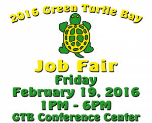 Green Turtle Bay Job Fair 2016